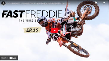 Fast Freddie (Ep.15)- Last SX Race & First Look at the New Ride for Outdoors