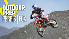 Outdoor Prep: Perris MX and Fox Raceway