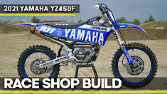 Race Shop Build: 2021 Yamaha YZ450F