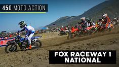 Fox Raceway 1 National | 450 Moto Action