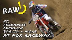 RAW | Ferrandis, Musquin, Barcia & More at Fox Raceway