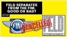 Feld Separates From the FIM, Good or Bad?   @Ping