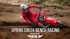 Bench Racing: Spring Creek National