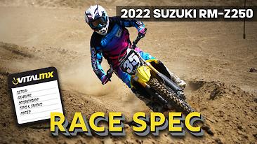 RACE SPEC: 2022 Suzuki RM-Z250