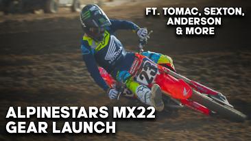 Alpinestars MX22 Gear Launch ft. Tomac, Sexton, & More