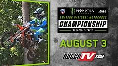 Livestream:  Loretta Lynn's Amateur National Motocross Championship - Day 1