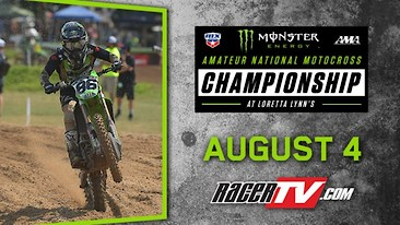 Livestream:  Loretta Lynn's Amateur National Motocross Championship - Day 2