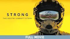 Strong: The Destry Abbott Story - Full Movie