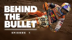 Behind the Bullet with Jeffrey Herlings - Episodes 1 & 2