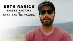 Seth Rarick: Baker's Factory to Star Racing Yamaha