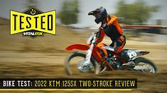 Bike Test: 2022 KTM 125SX Two-Stroke Review