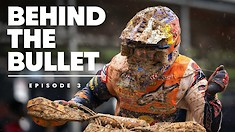 Behind the Bullet with Jeffrey Herlings - Episode 3