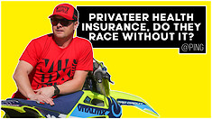 Privateer Health Insurance, Do They Race Without It? | @Ping