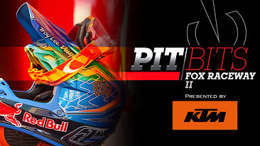 Vital MX Pit Bits: Fox Raceway II