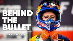 Behind the Bullet with Jeffrey Herlings - Episode 5