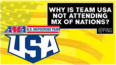 Why Is Team USA Not Attending MX of Nations? | @Ping