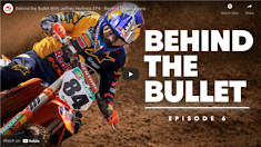 Behind the Bullet With Jeffrey Herlings EP6 - Beyond Expectations