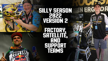 2022 Silly Season: Version 2 - Factory, Satellite, and Support Teams