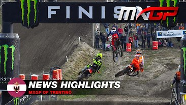 Video Highlights: MXGP of Trentino