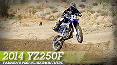 2014 Yamaha YZ250F Preproduction Intro
