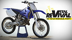 C235x132_vital_revival_yz125_part_1_spotb_2