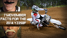7 Movember Facts For the 2014 YZ250F