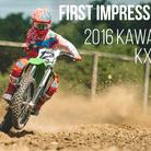 First Impressions: 2016 Kawasaki KX450F