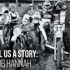 Tell Us a Story: Bob Hannah