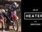 1 Lap Heater - Adam Enticknap