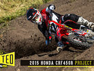 Tested: 2015 Honda CRF450R Project Bike