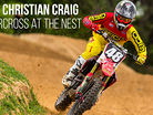 RAW: Christian Craig - Supercross at The Nest