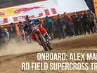 Onboard: Alex Martin - RD Field Supercross Track