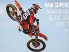 RAW: RD Field Supercross with Marvin Musquin, Blake Baggett, Broc Tickle, Shane McElrath, and Alex Martin.