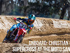 Onboard: Christian Craig - Supercross at the Moto Sandbox