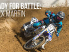 Ready For Battle: Alex Martin