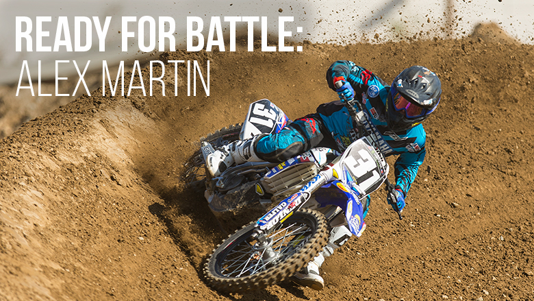 Ready For Battle: Alex Martin