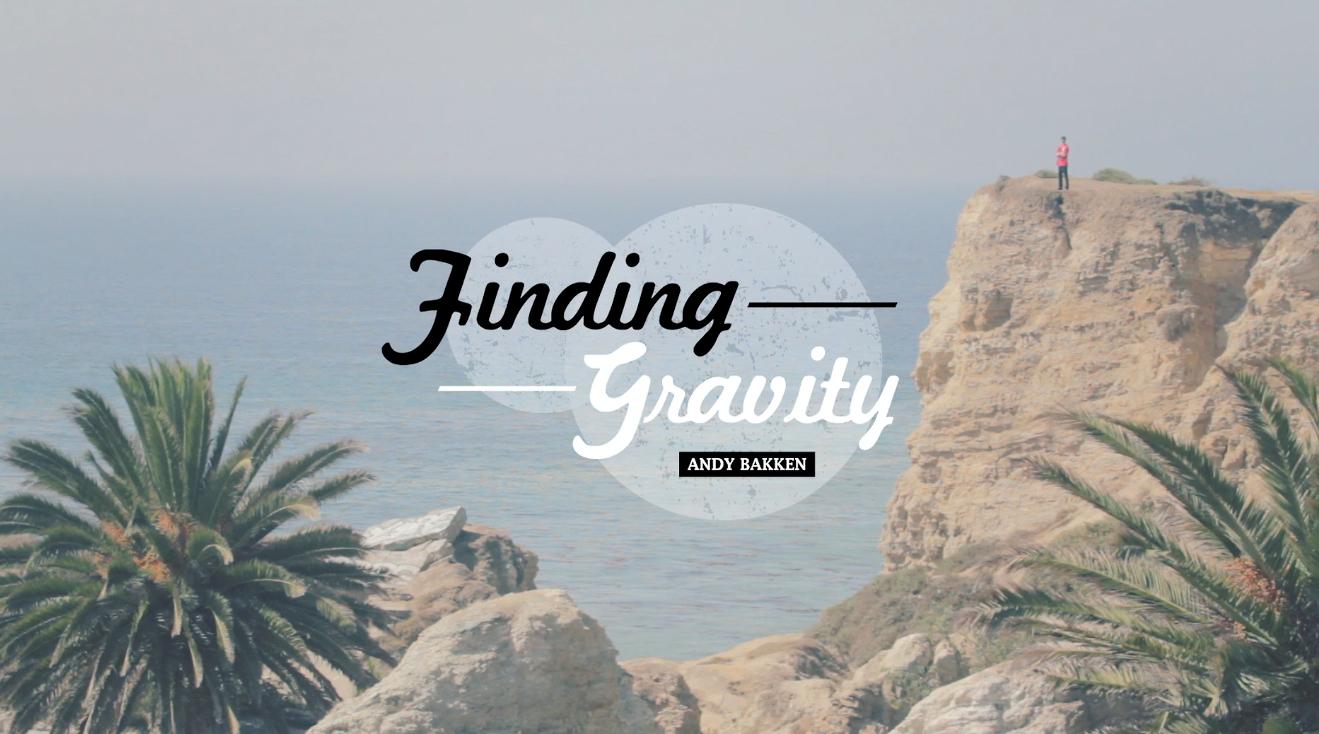 Finding Gravity ft Andy Bakken