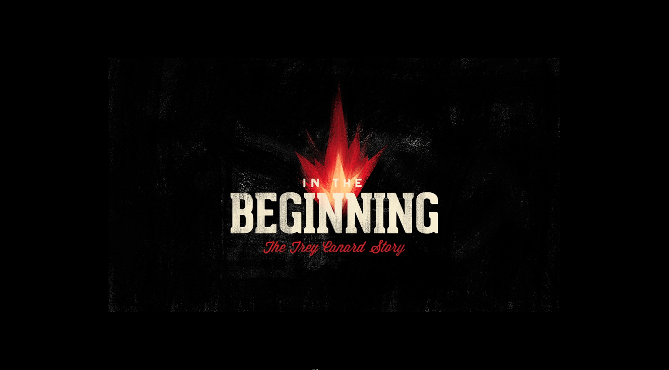 In The Beginning: The Trey Canard Story - Teaser 1