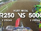 CR250 2 STROKE vs 500cc 2 STROKE- EPIC RACE