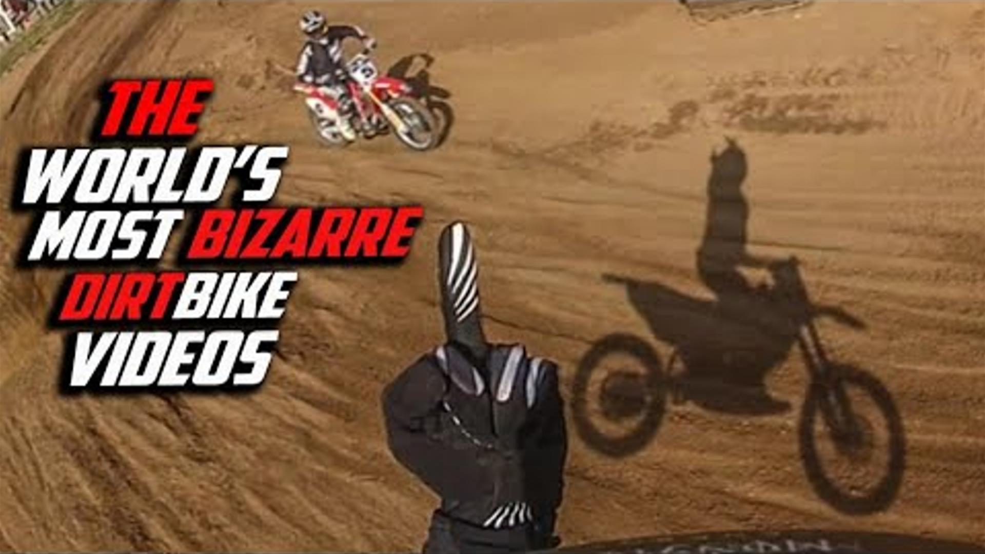 The World S Most Bizarre Dirt Bike Videos Www Toofastfilms Com Motocross Videos Vital Mx