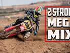 2 Stroke MX Mega Mix | The Best of Bradshaw!