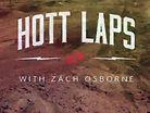 EVS-sports - Zach Osborne Hott Laps