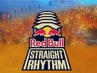 Red Bull Straight Rhythm Pre-Show