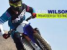 Dean Wilson Supercross Prep