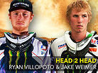 Head2Head: Ryan Villopoto vs. Jake Weimer