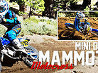 2012 Mammoth Motocross Minis Days ft Hoeft // Worth // Miller // Cianciarulo