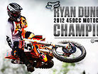 Fox: Ryan Dungey 2012 MX Champion Video
