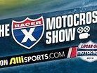 Racer X Motocross Show: Lake Elsinore