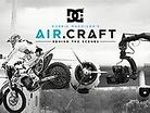 DC Shoes: Robbie Maddison's AIR.CRAFT - Behind The Scenes