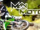 Man Vs Moto: Episode 1